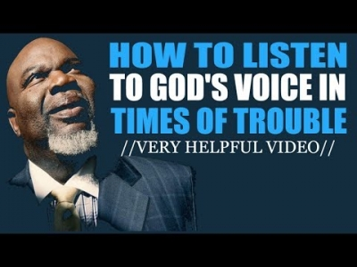 How To Listen to God's Voice In Times Of Trouble -TD Jakes 2018